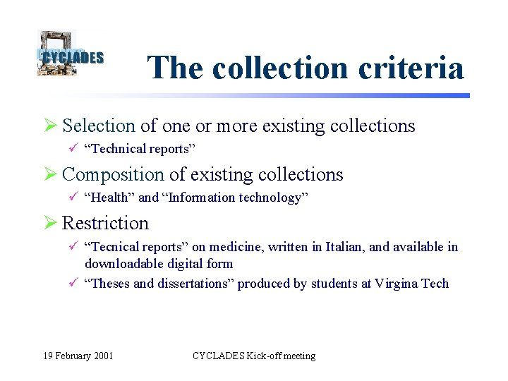 """The collection criteria Ø Selection of one or more existing collections ü """"Technical reports"""""""