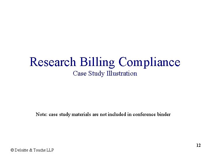 Research Billing Compliance Case Study Illustration Note: case study materials are not included in