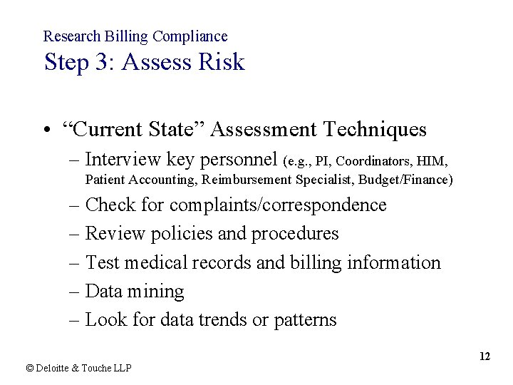 """Research Billing Compliance Step 3: Assess Risk • """"Current State"""" Assessment Techniques – Interview"""