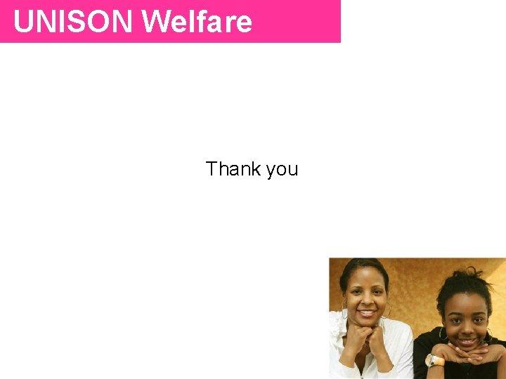 UNISON Welfare Thank you