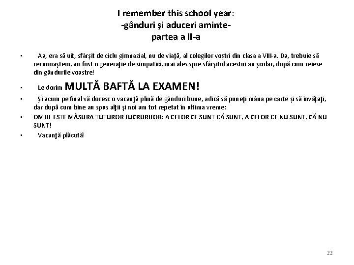 I remember this school year: -gânduri şi aduceri amintepartea a II-a • Aa, era