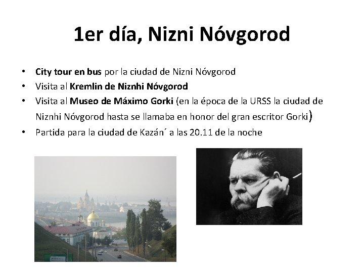 1 er día, Nizni Nóvgorod • City tour en bus por la ciudad de