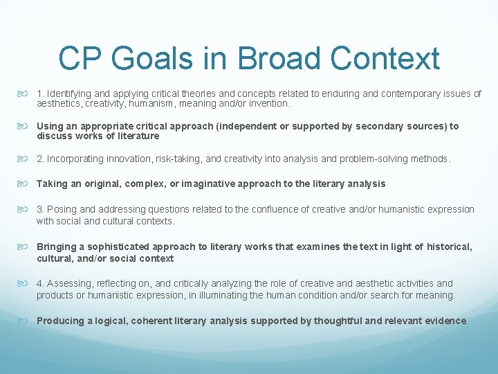 CP Goals in Broad Context 1. Identifying and applying critical theories and concepts related