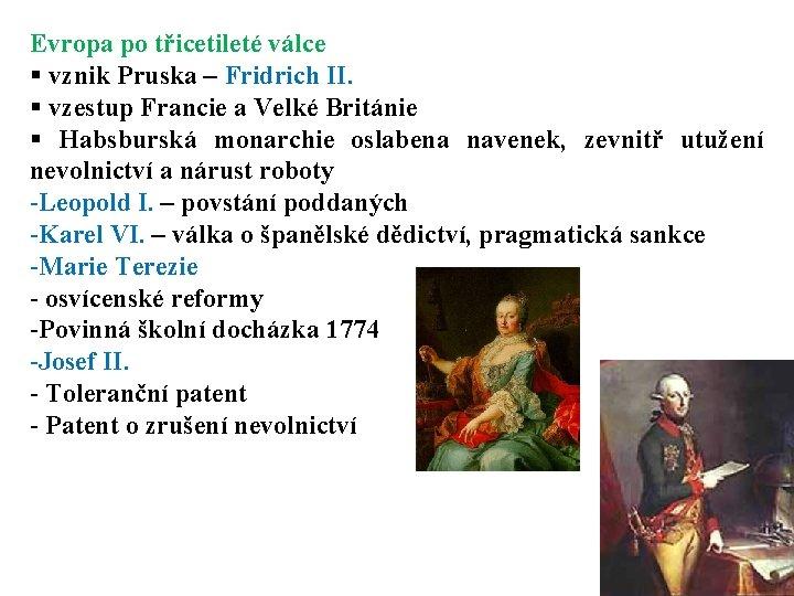 Evropa po třicetileté válce § vznik Pruska – Fridrich II. § vzestup Francie a