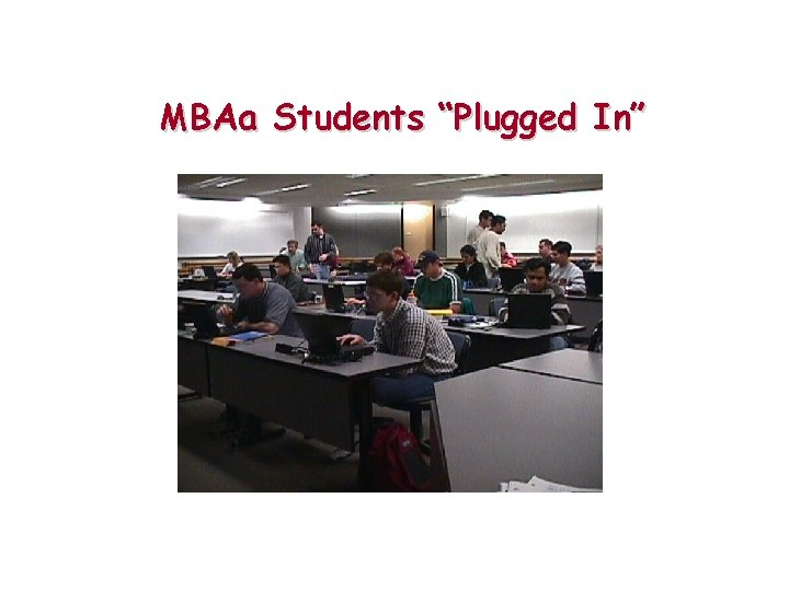 """MBAa Students """"Plugged In"""""""