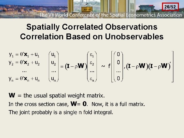 26/52 Spatially Correlated Observations Correlation Based on Unobservables