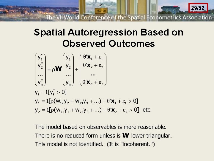 29/52 Spatial Autoregression Based on Observed Outcomes