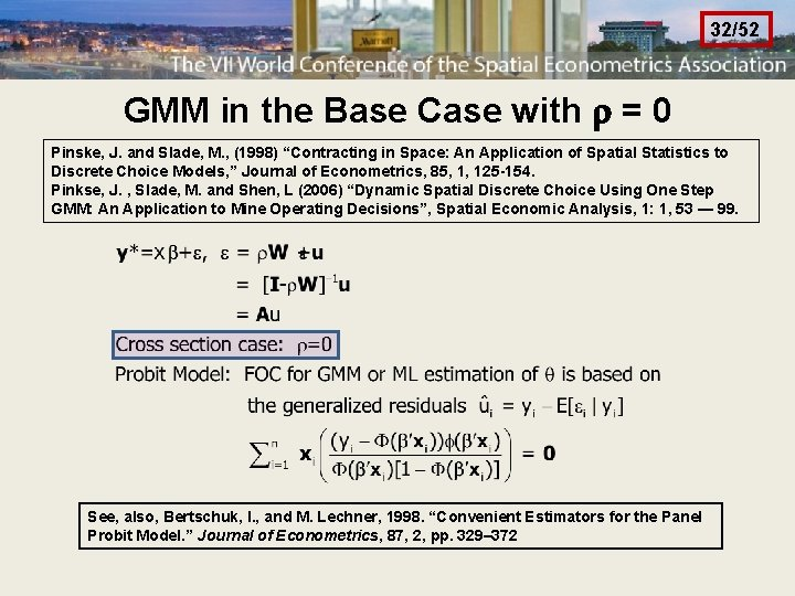 32/52 GMM in the Base Case with = 0 Pinske, J. and Slade, M.