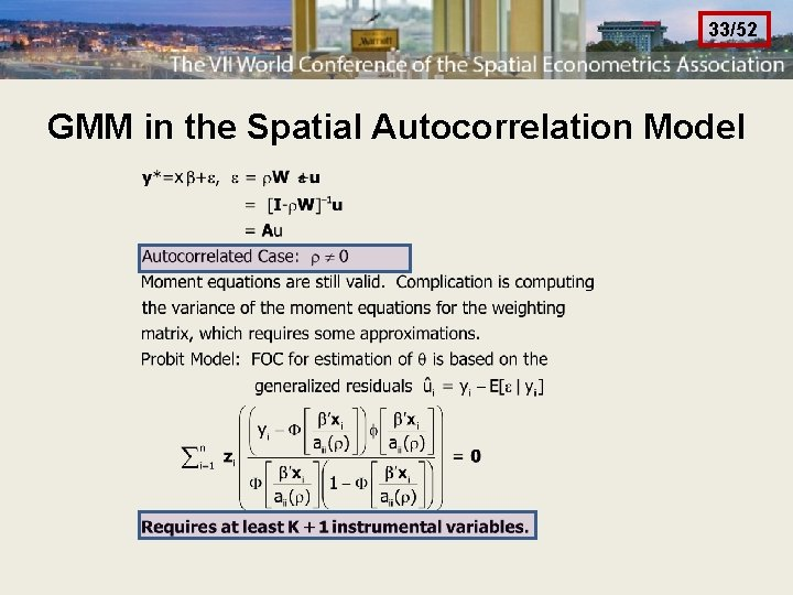 33/52 GMM in the Spatial Autocorrelation Model