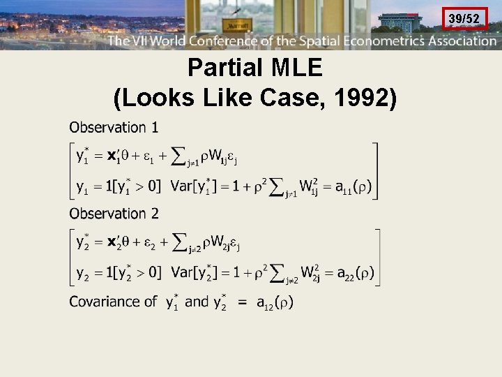 39/52 Partial MLE (Looks Like Case, 1992)
