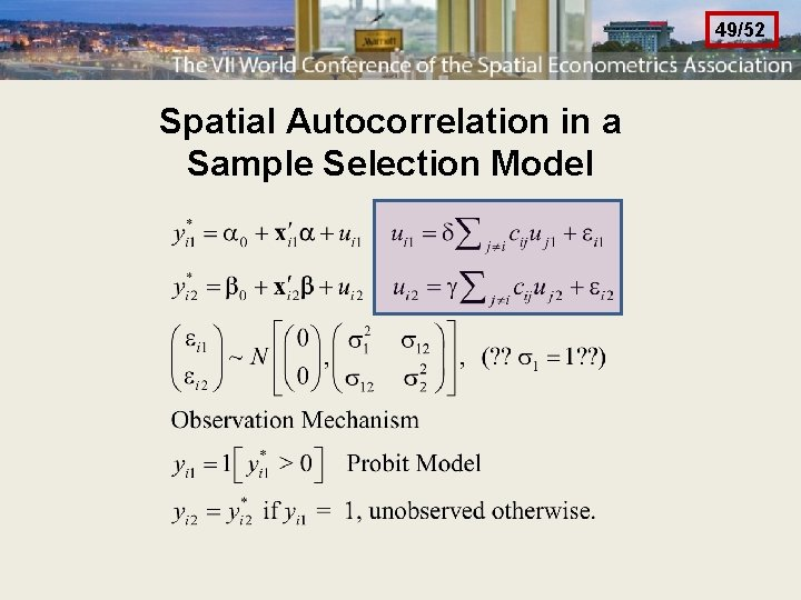 49/52 Spatial Autocorrelation in a Sample Selection Model
