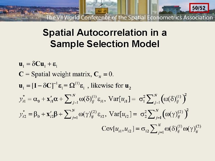 50/52 Spatial Autocorrelation in a Sample Selection Model