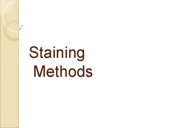 Staining Methods