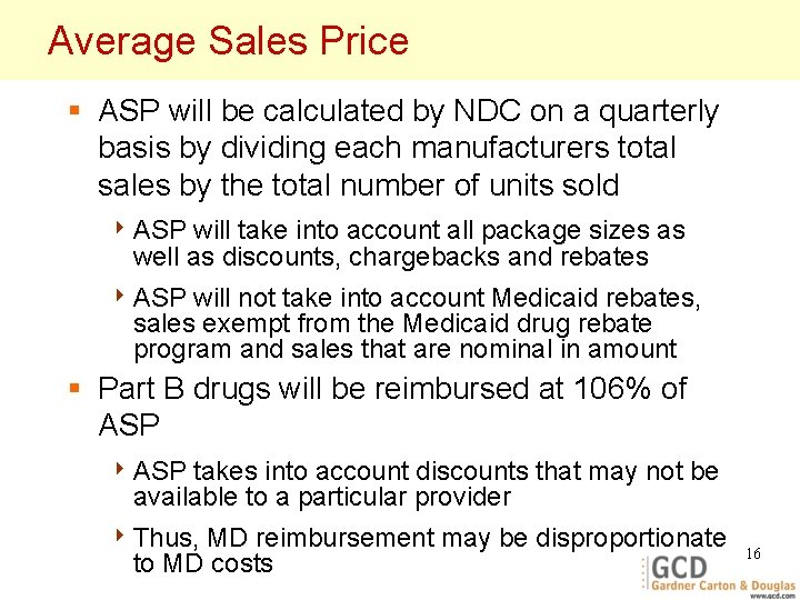 Average Sales Price § ASP will be calculated by NDC on a quarterly basis