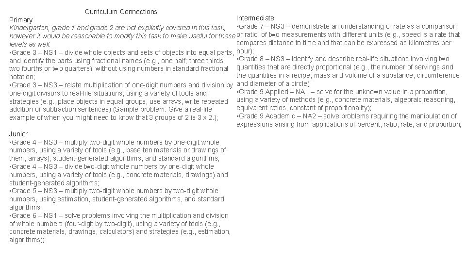 Curriculum Connections: Intermediate Primary • Grade 7 – NS 3 – demonstrate an understanding