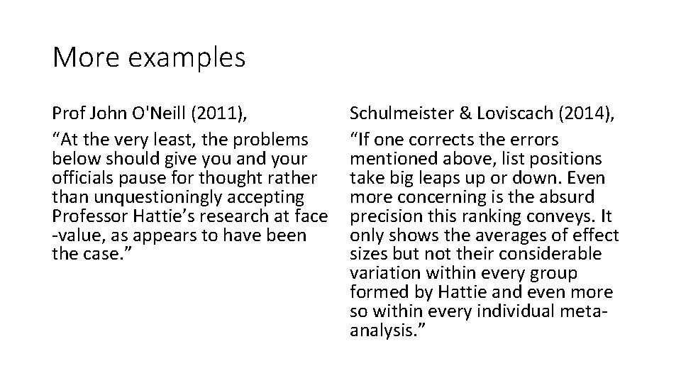 """More examples Prof John O'Neill (2011), """"At the very least, the problems below should"""