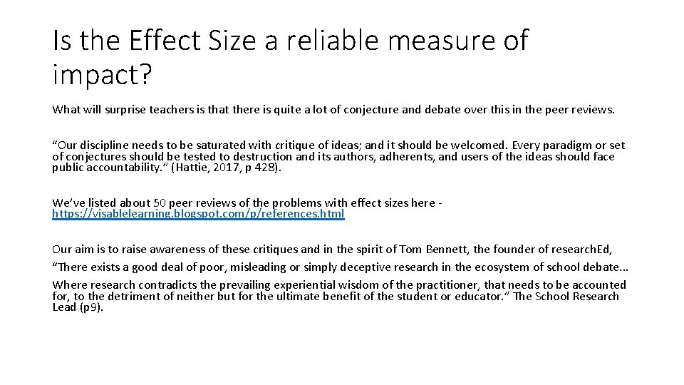 Is the Effect Size a reliable measure of impact? What will surprise teachers is