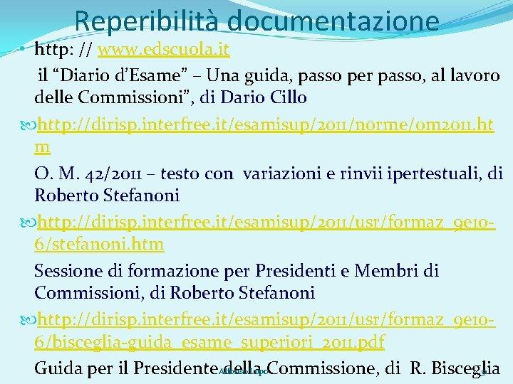 """Reperibilità documentazione • http: // www. edscuola. it il """"Diario d'Esame"""" – Una guida,"""