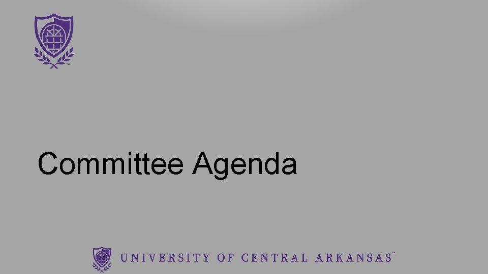Committee Agenda