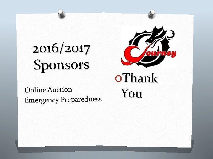2016/2017 Sponsors Online Auction Emergency Preparedness OThank You