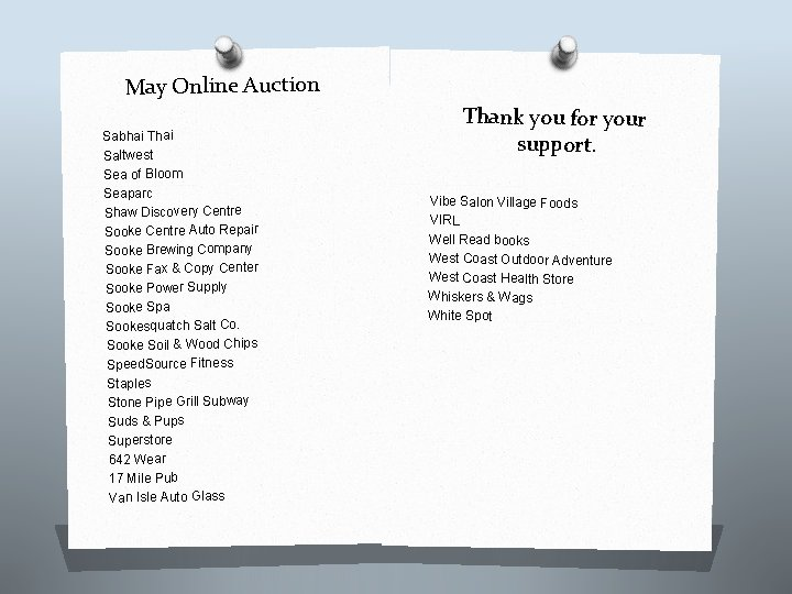 May Online Auction Sabhai Thai Saltwest Sea of Bloom Seaparc Shaw Discovery Centre Sooke