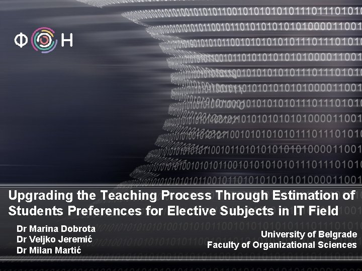 Upgrading the Teaching Process Through Estimation of Students Preferences for Elective Subjects in IT