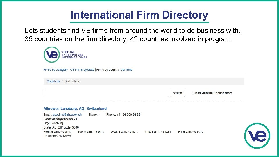 International Firm Directory Lets students find VE firms from around the world to do