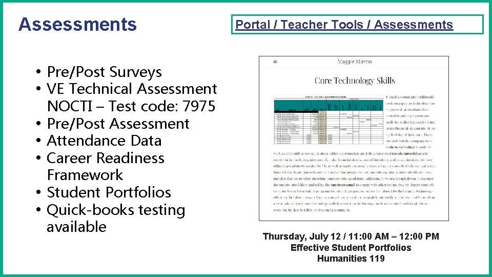 Assessments Portal / Teacher Tools / Assessments • Pre/Post Surveys • VE Technical Assessment