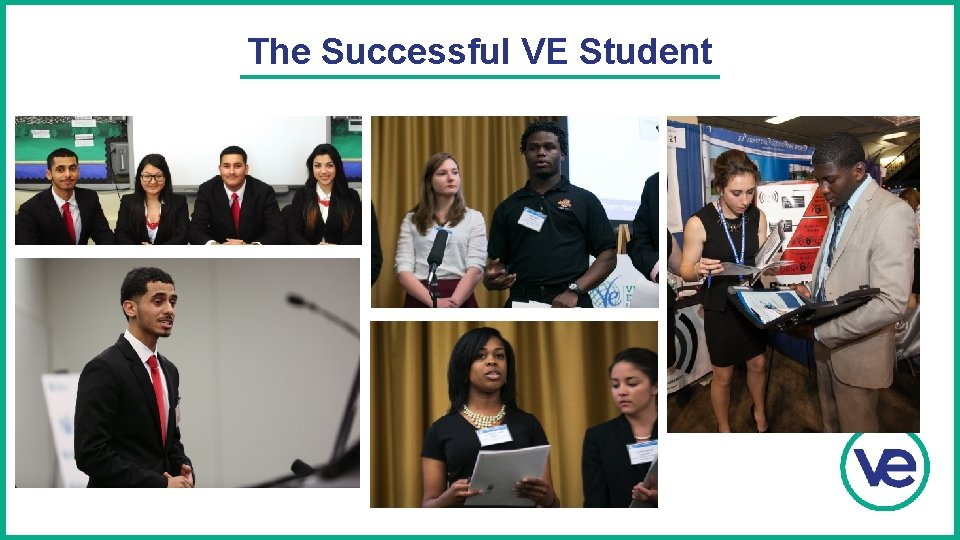 The Successful VE Student