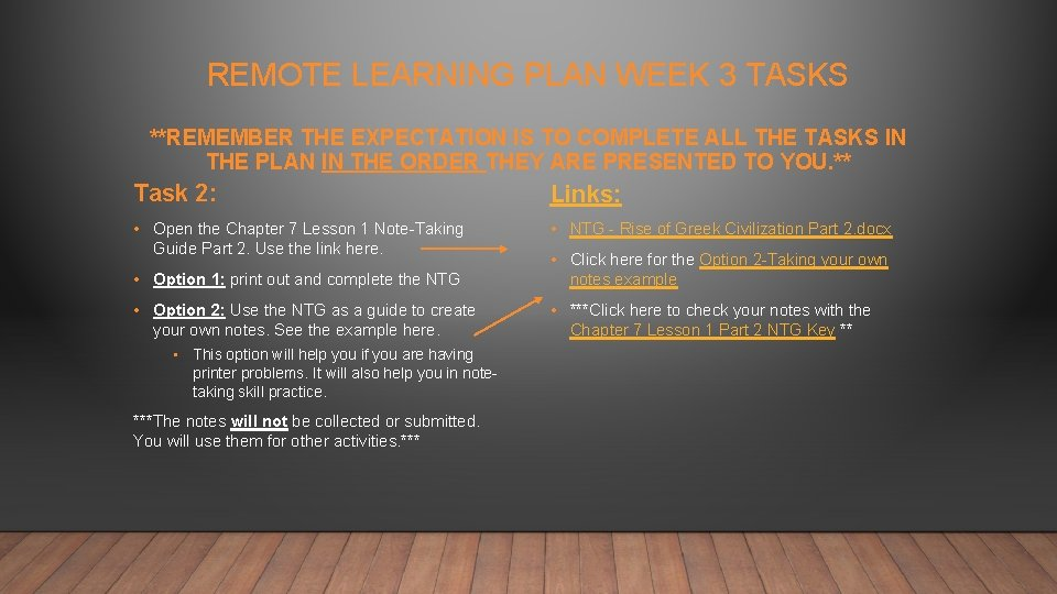 REMOTE LEARNING PLAN WEEK 3 TASKS **REMEMBER THE EXPECTATION IS TO COMPLETE ALL THE