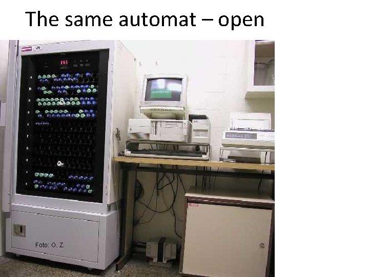 The same automat – open Foto: O. Z.