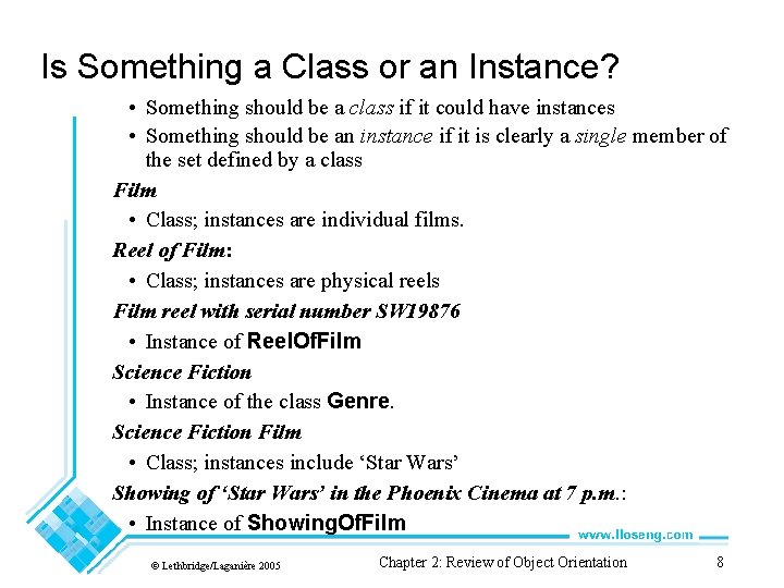 Is Something a Class or an Instance? • Something should be a class if