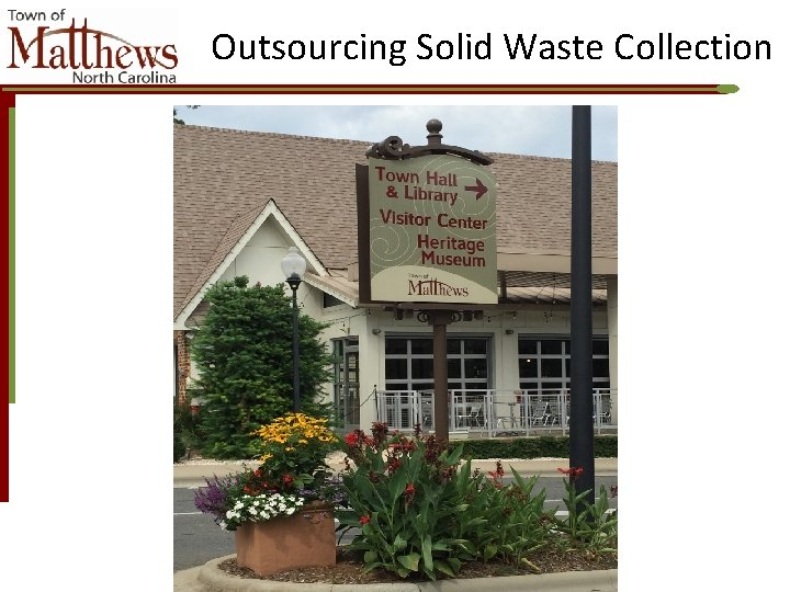 Outsourcing Solid Waste Collection