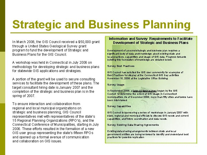 Strategic and Business Planning In March 2006, the GIS Council received a $50, 000