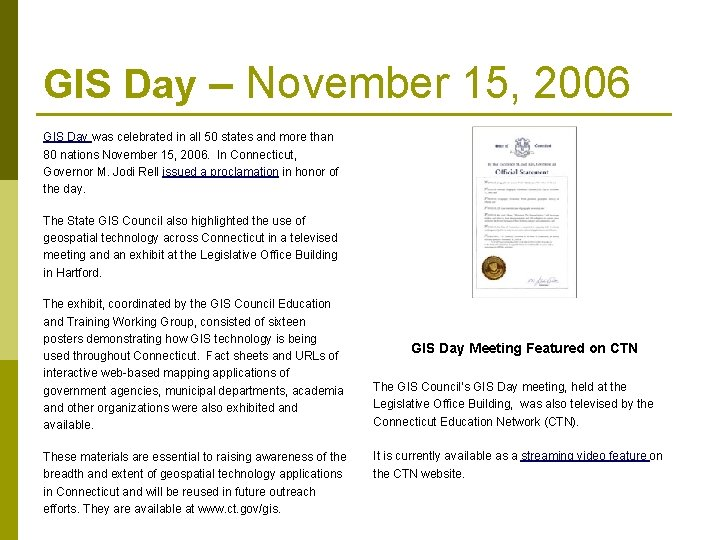 GIS Day – November 15, 2006 GIS Day was celebrated in all 50 states