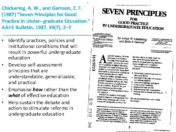"""Chickering, A. W. , and Gamson, Z. F. (1987) """"Seven Principles for Good Practice"""