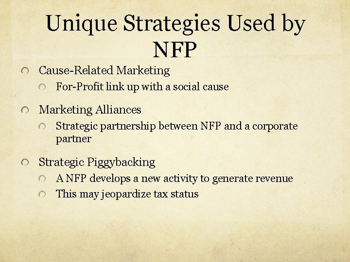 Unique Strategies Used by NFP Cause-Related Marketing For-Profit link up with a social cause