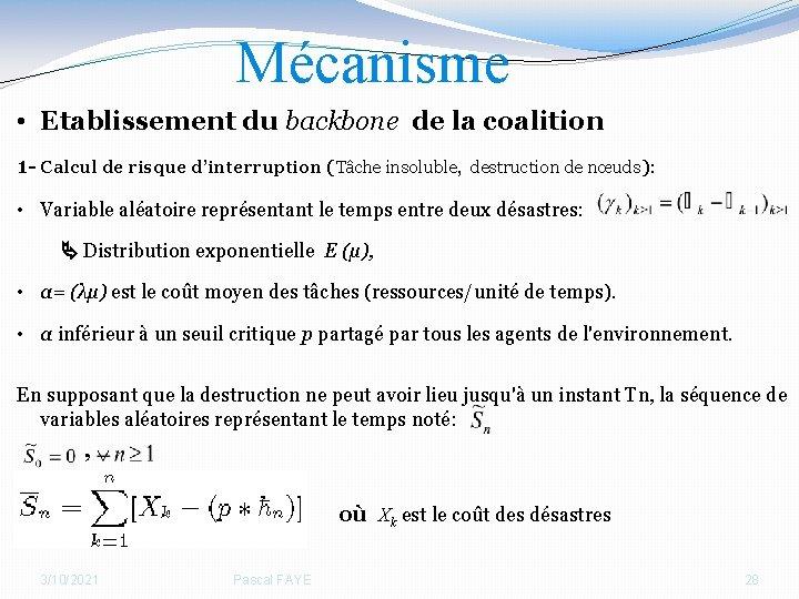 Mécanisme • Etablissement du backbone de la coalition 1 - Calcul de risque d'interruption