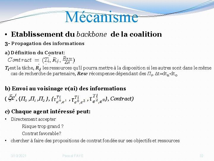 Mécanisme • Etablissement du backbone de la coalition 3 - Propagation des informations a)