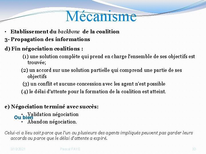 Mécanisme • Etablissement du backbone de la coalition 3 - Propagation des informations d)