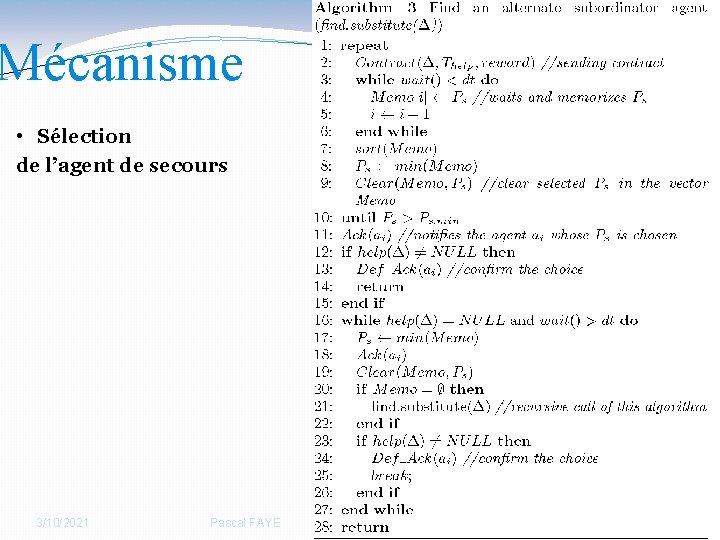 Mécanisme 35 • Sélection de l'agent de secours 3/10/2021 Pascal FAYE 35