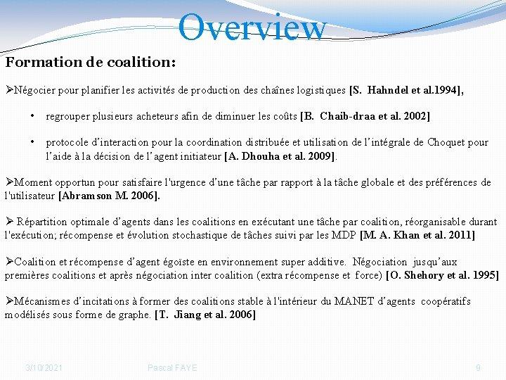 Overview Formation de coalition: ØNégocier pour planifier les activités de production des chaînes logistiques