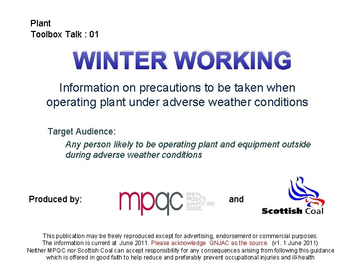 Plant Toolbox Talk : 01 WINTER WORKING Information on precautions to be taken when