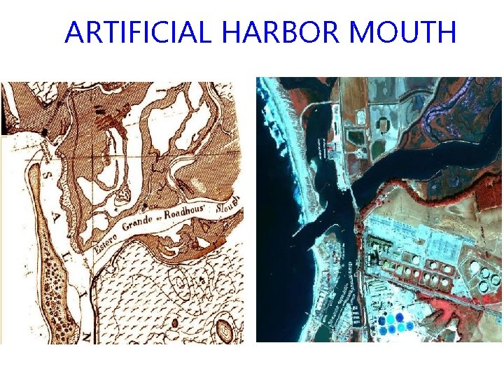 ARTIFICIAL HARBOR MOUTH