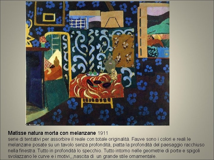 Matisse natura morta con melanzane 1911 serie di tentativi per assorbire il reale con