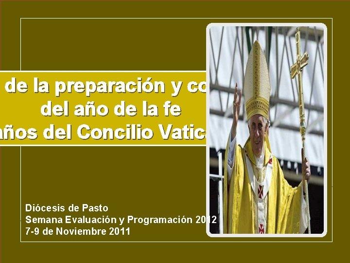 de la preparación y convocación o de la preparación y convocación del año