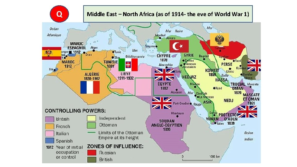 Q Middle East – North Africa (as of 1914 - the eve of World