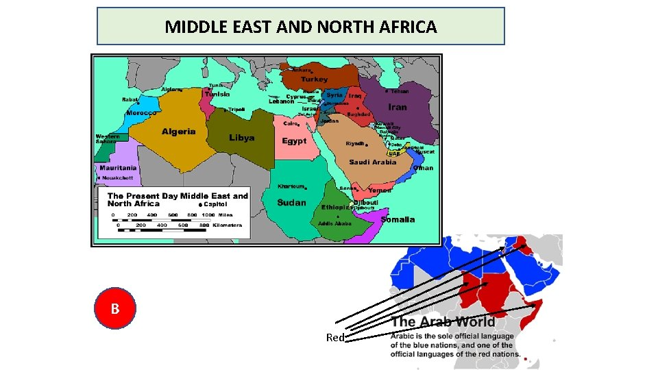 MIDDLE EAST AND NORTH AFRICA B Red