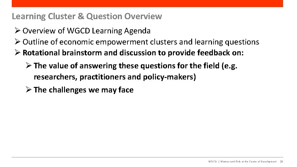 Learning Cluster & Question Overview of WGCD Learning Agenda Outline of economic empowerment clusters
