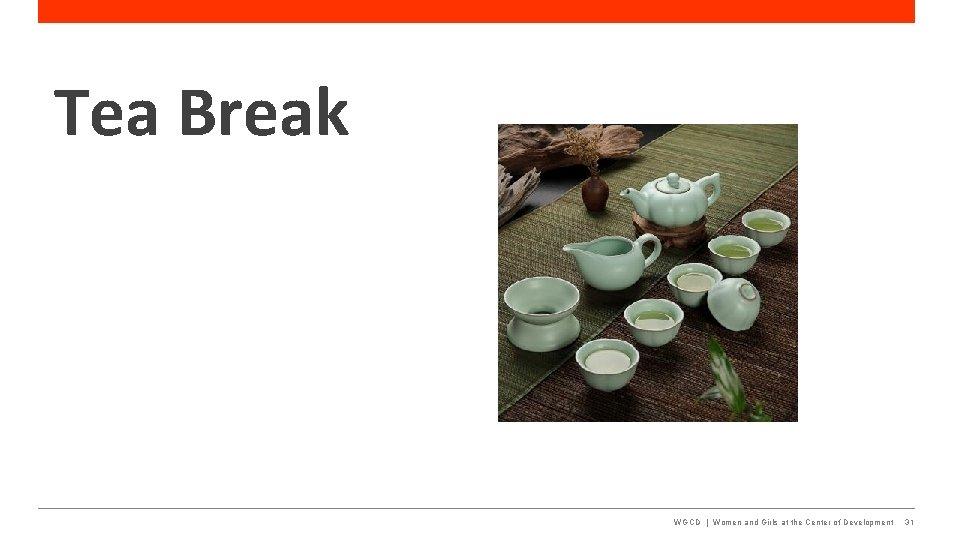 Tea Break WGCD   Women and Girls at the Center of Development 31